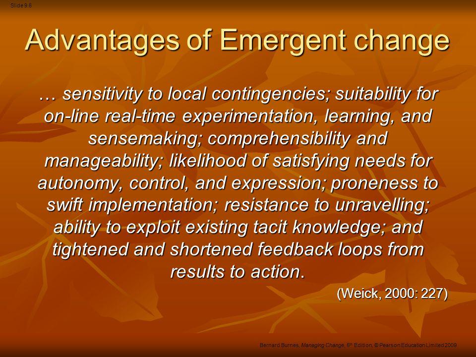 Advantages of Emergent change