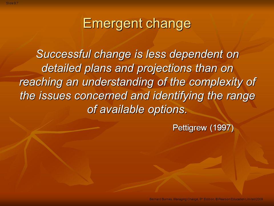 Emergent change