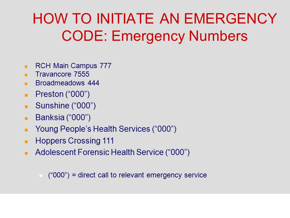 HOW TO INITIATE AN EMERGENCY CODE: Emergency Numbers