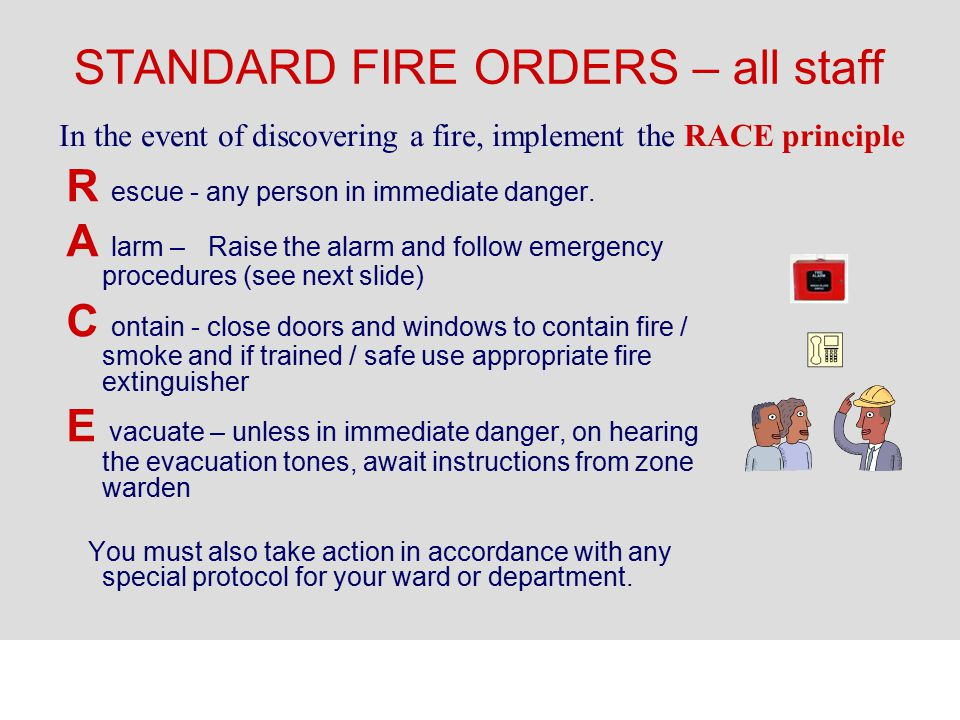 STANDARD FIRE ORDERS – all staff