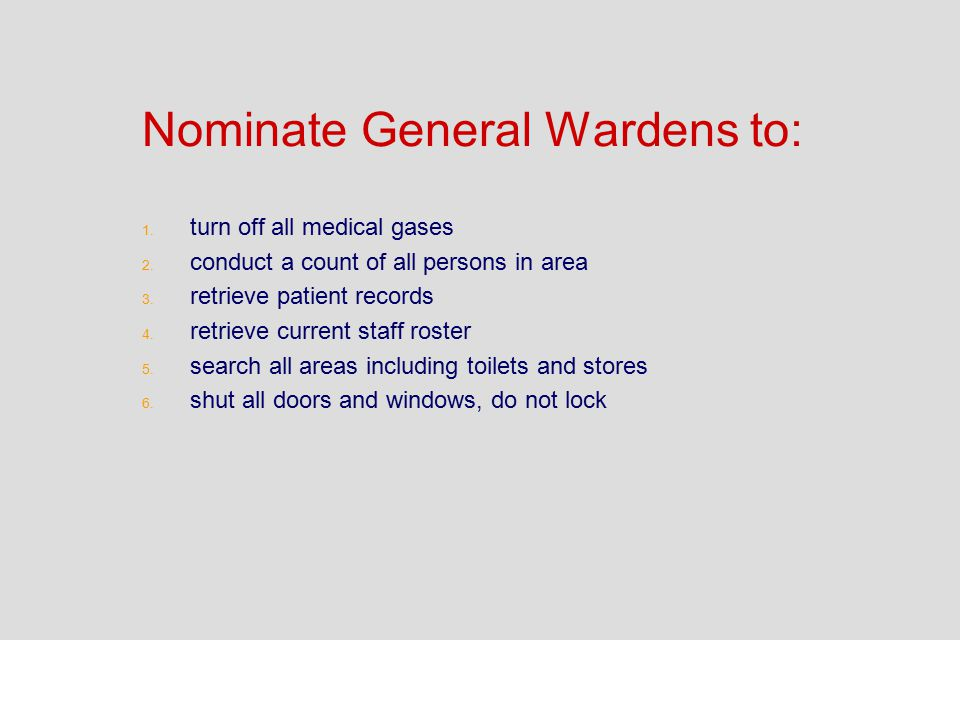 Nominate General Wardens to: