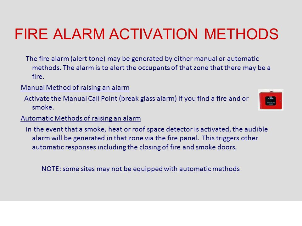 FIRE ALARM ACTIVATION METHODS
