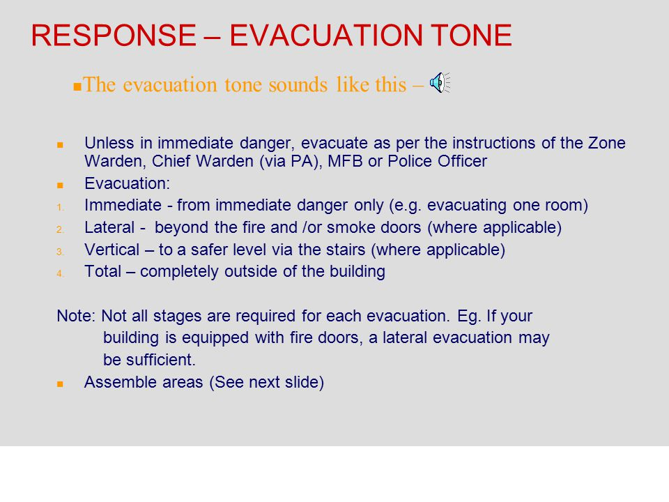 RESPONSE – EVACUATION TONE