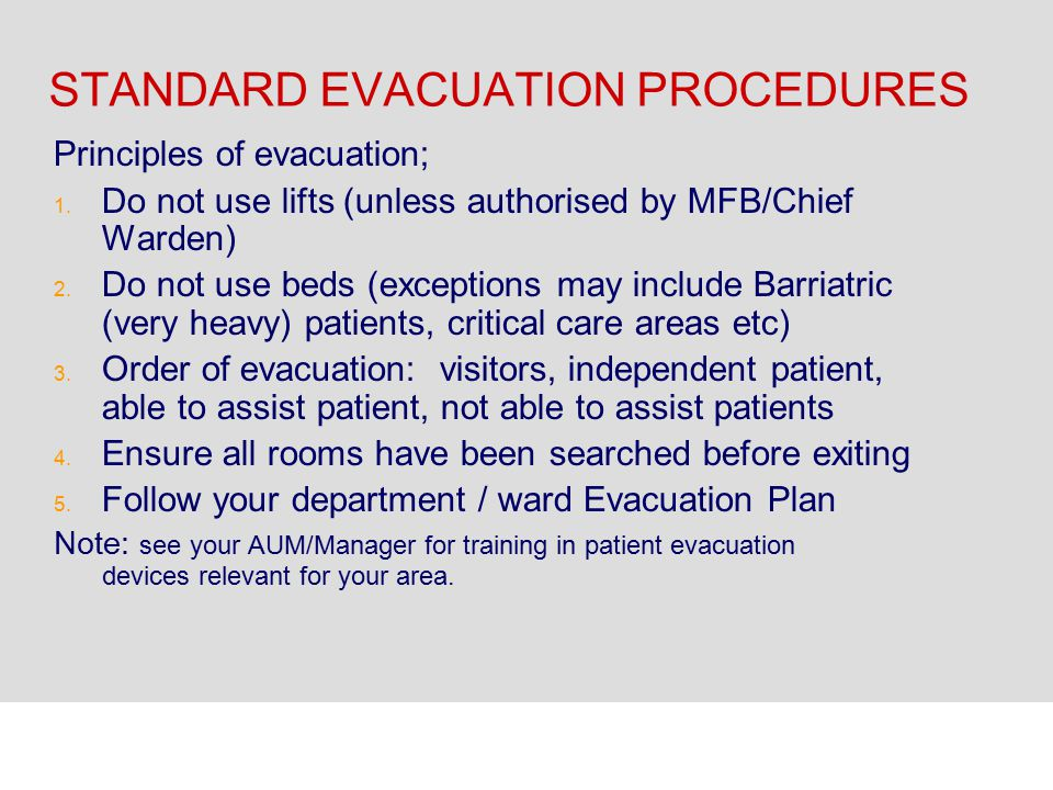 STANDARD EVACUATION PROCEDURES