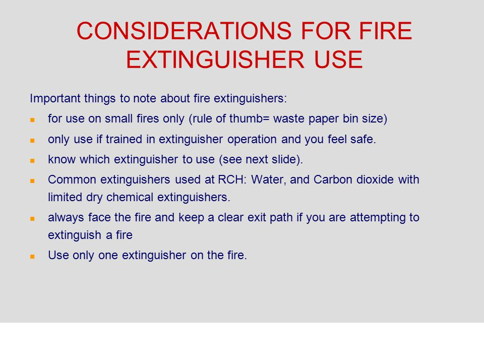 CONSIDERATIONS FOR FIRE EXTINGUISHER USE