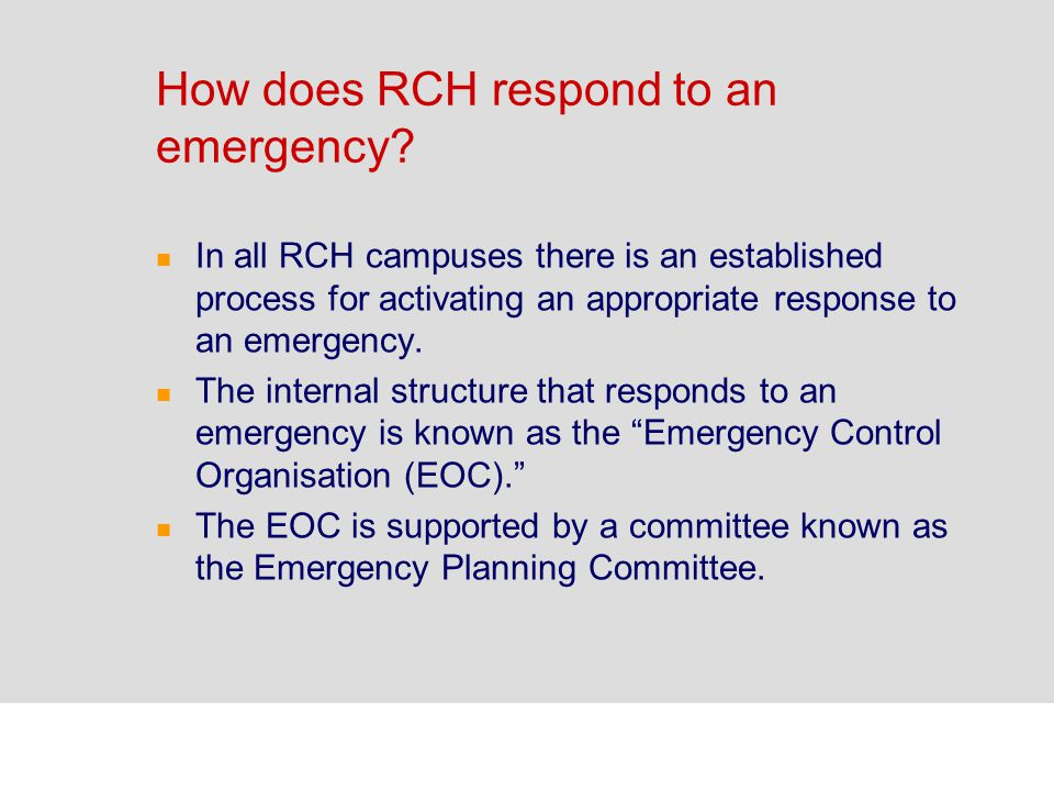 How does RCH respond to an emergency