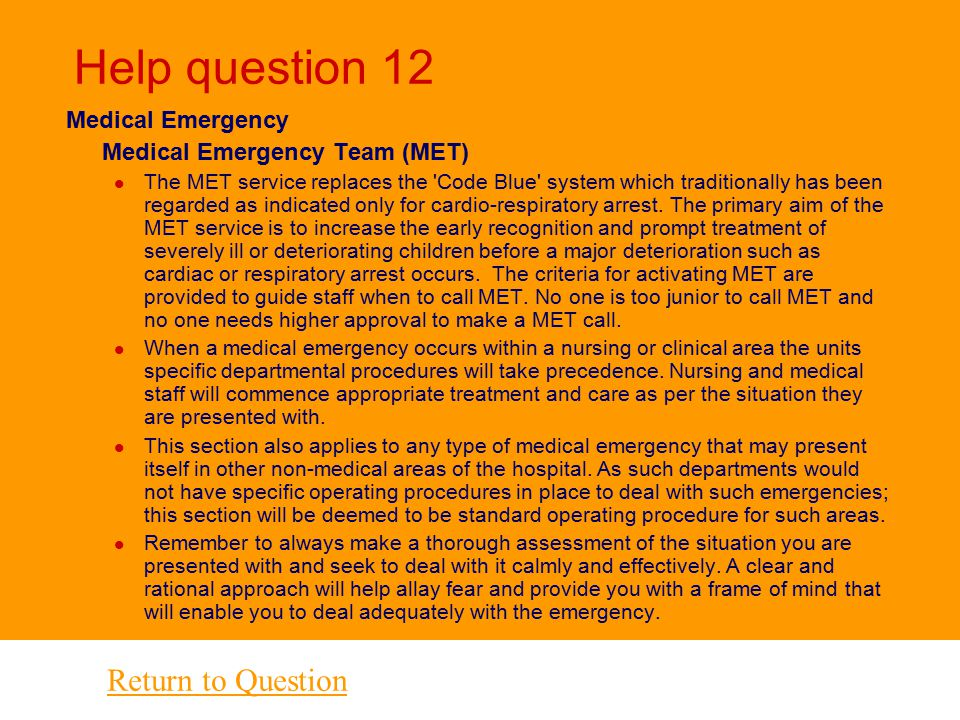 Help question 12 Return to Question Medical Emergency