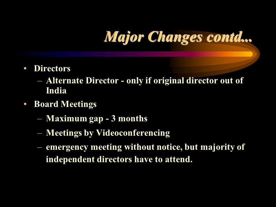 Major Changes contd... Directors