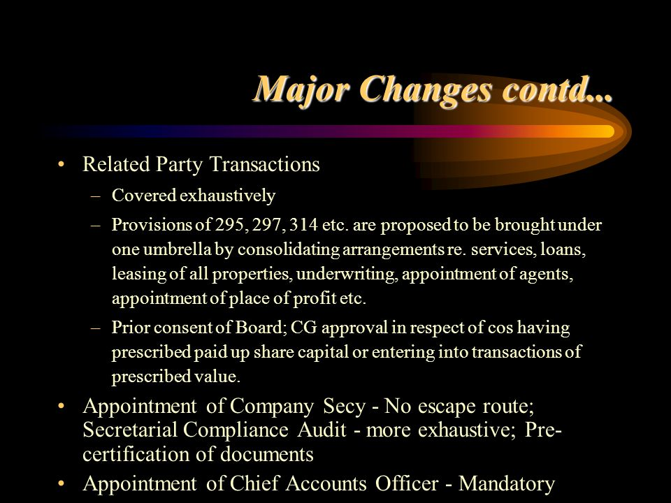 Major Changes contd... Related Party Transactions