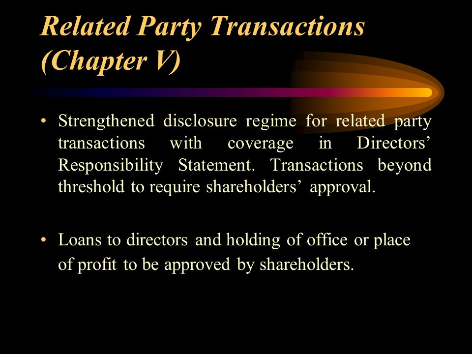 Related Party Transactions (Chapter V)