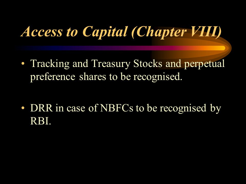 Access to Capital (Chapter VIII)