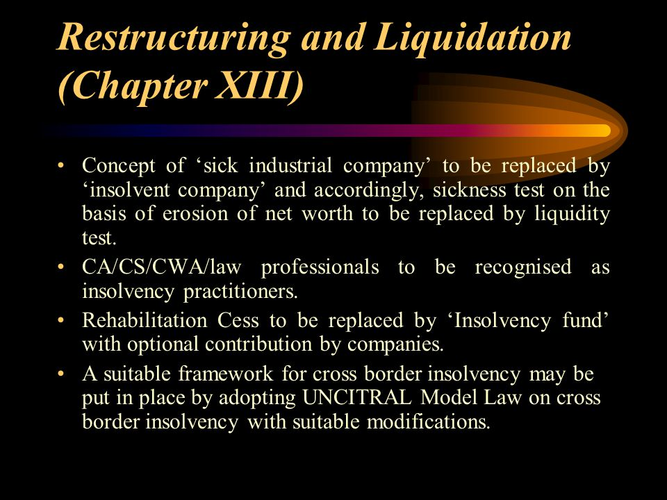 Restructuring and Liquidation (Chapter XIII)