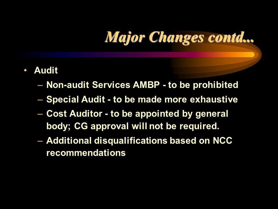 Major Changes contd... Audit