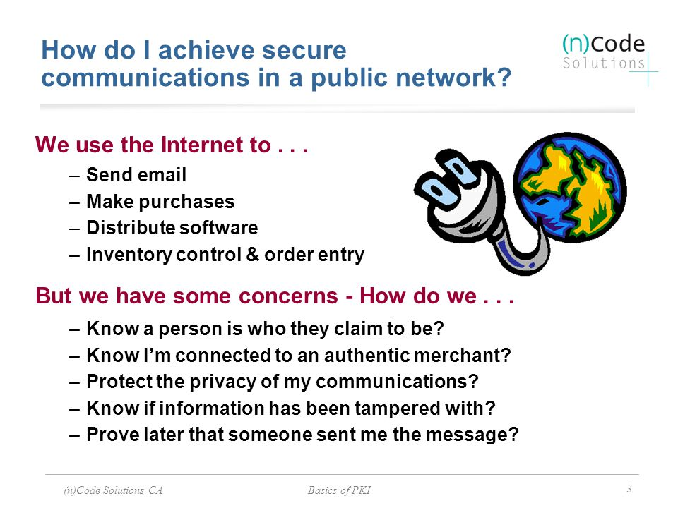 How do I achieve secure communications in a public network