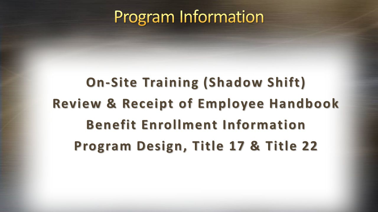 Program Information On-Site Training (Shadow Shift)