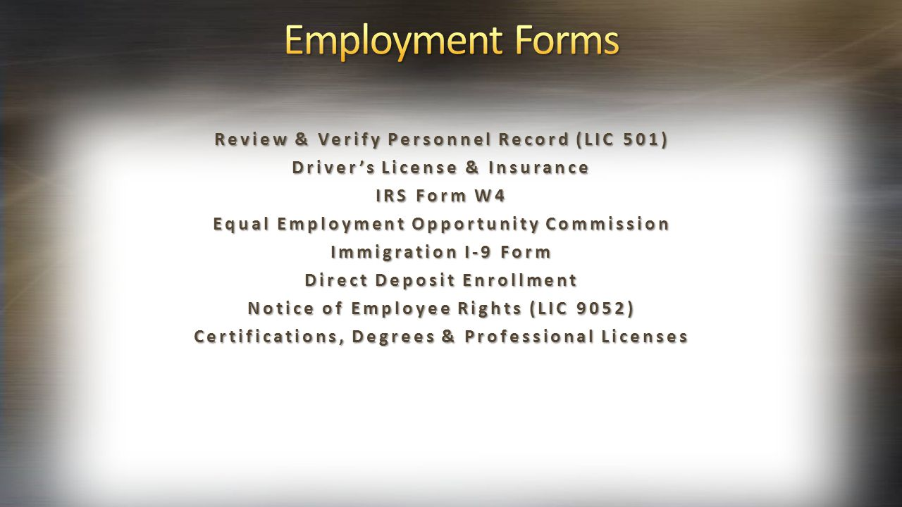 Employment Forms Review & Verify Personnel Record (LIC 501)