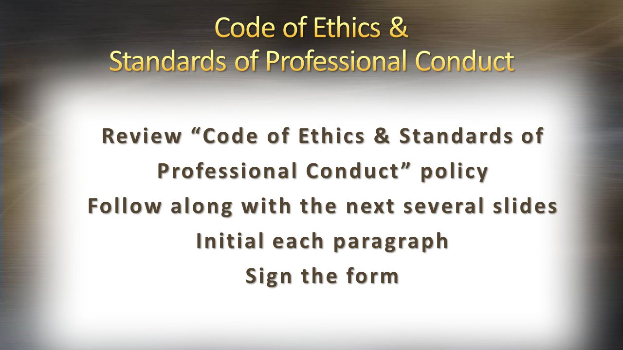 Code of Ethics & Standards of Professional Conduct