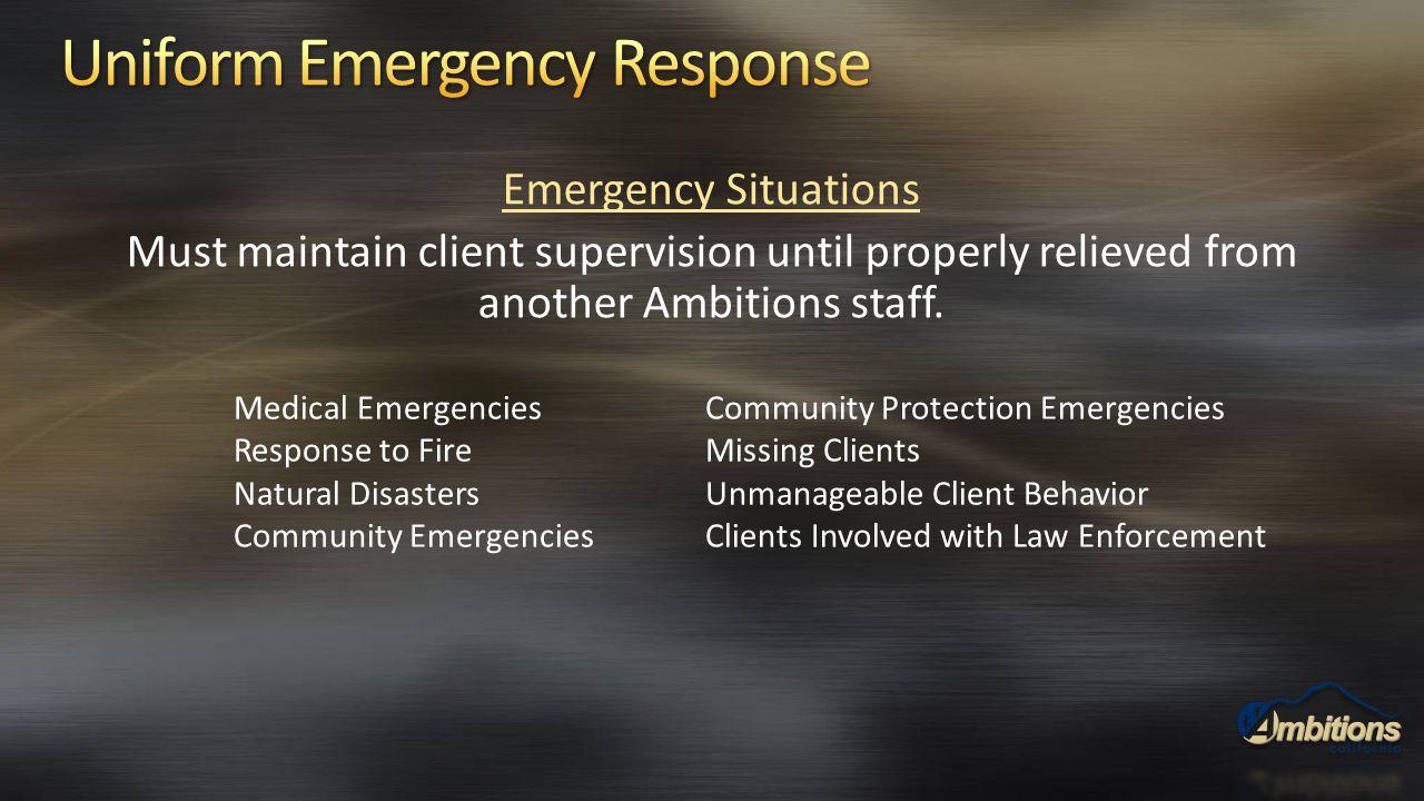 Uniform Emergency Response