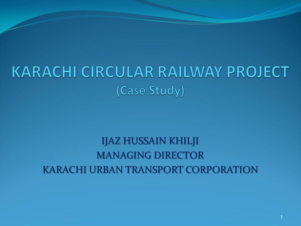 KARACHI CIRCULAR RAILWAY PROJECT (Case Study)