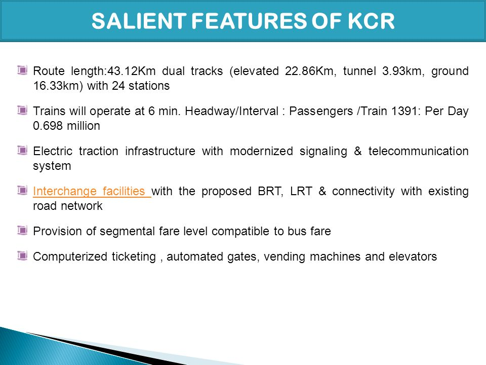 SALIENT FEATURES OF KCR