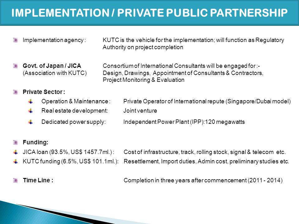 IMPLEMENTATION / PRIVATE PUBLIC PARTNERSHIP