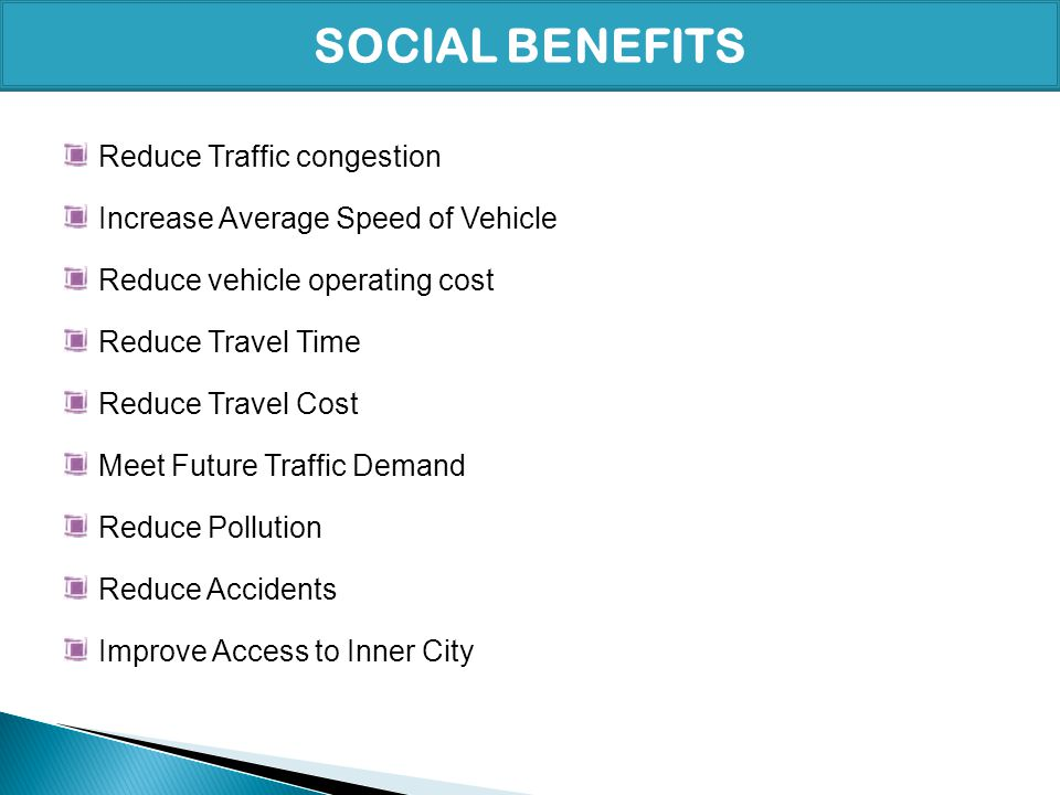 SOCIAL BENEFITS Reduce Traffic congestion