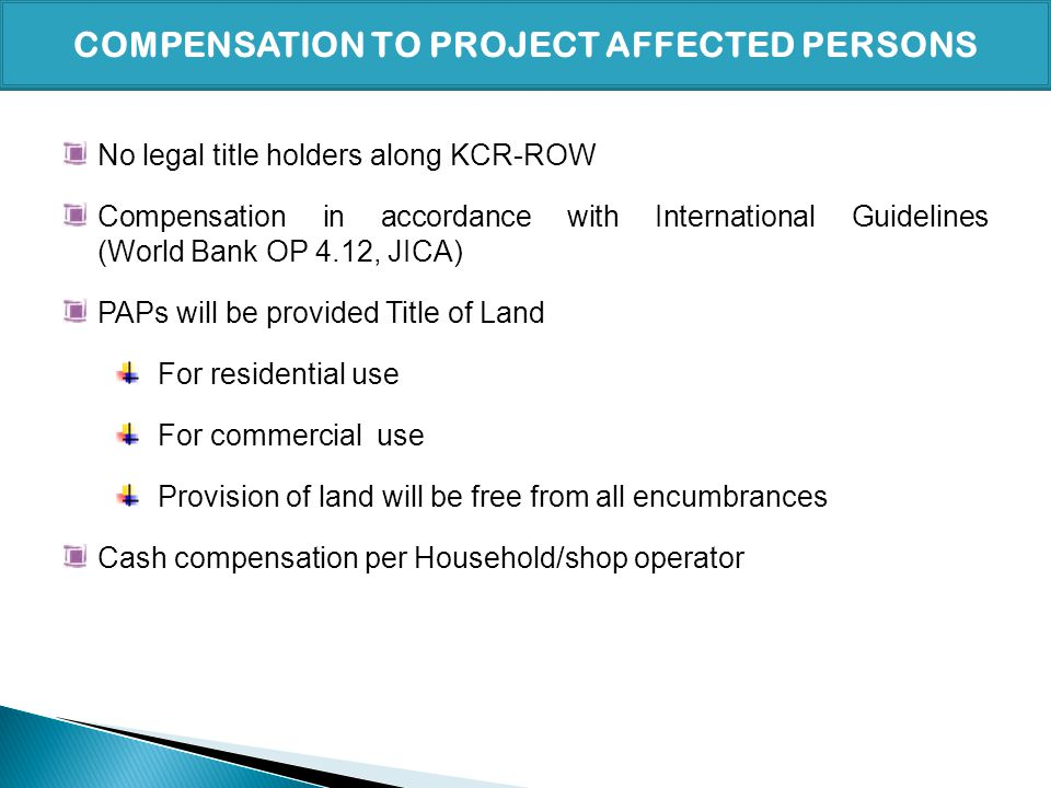 COMPENSATION TO PROJECT AFFECTED PERSONS