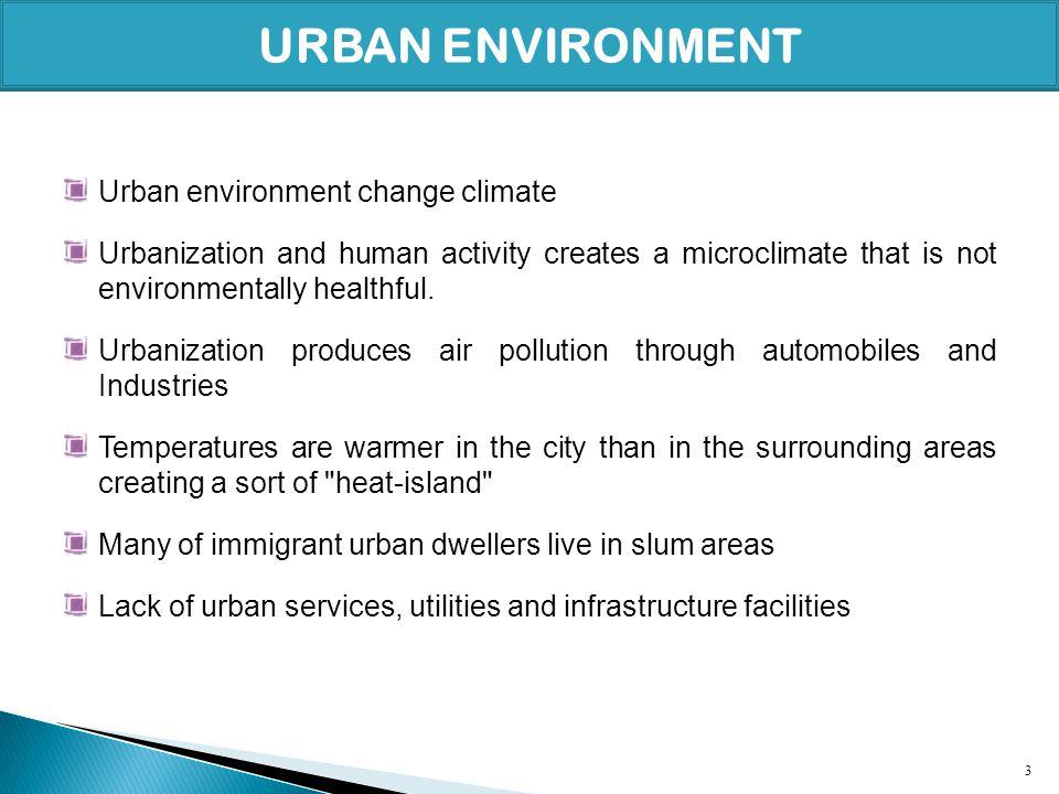 URBAN ENVIRONMENT Urban environment change climate