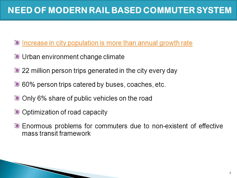 NEED OF MODERN RAIL BASED COMMUTER SYSTEM