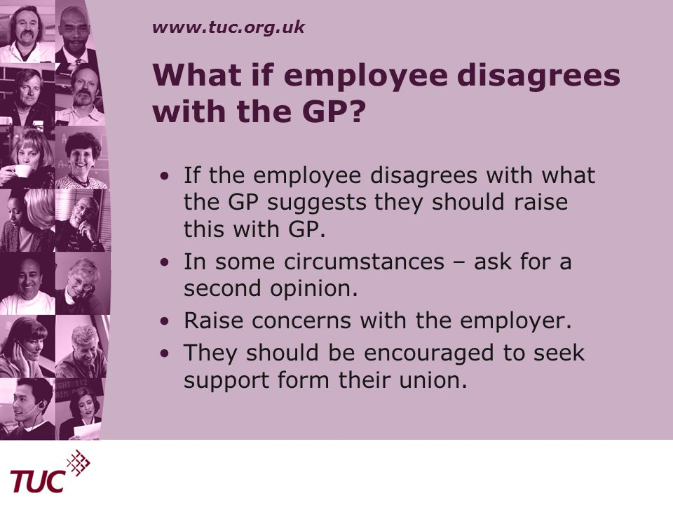 What if employee disagrees with the GP