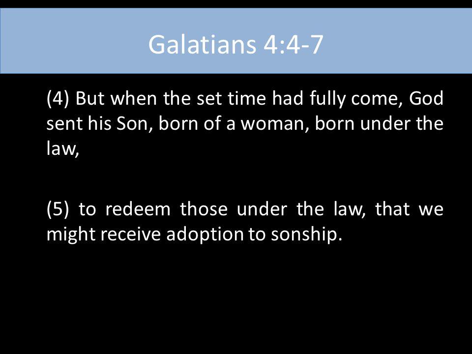 Galatians 4:4-7