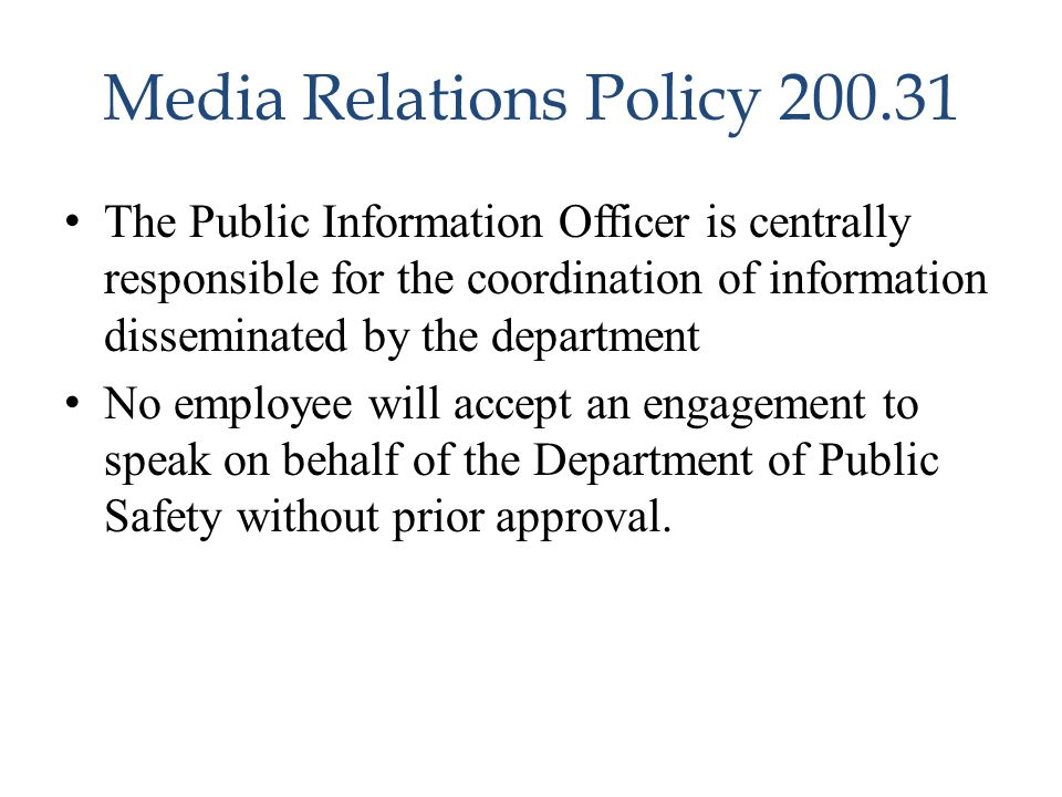 Media Relations Policy 200.31