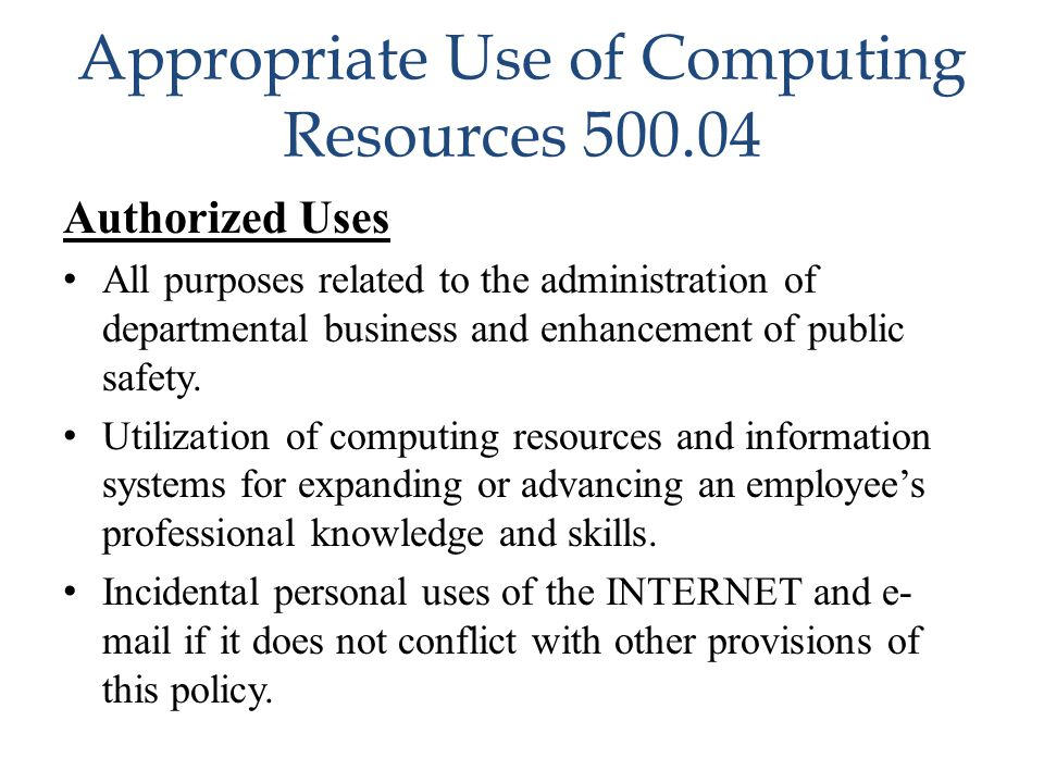 Appropriate Use of Computing Resources 500.04