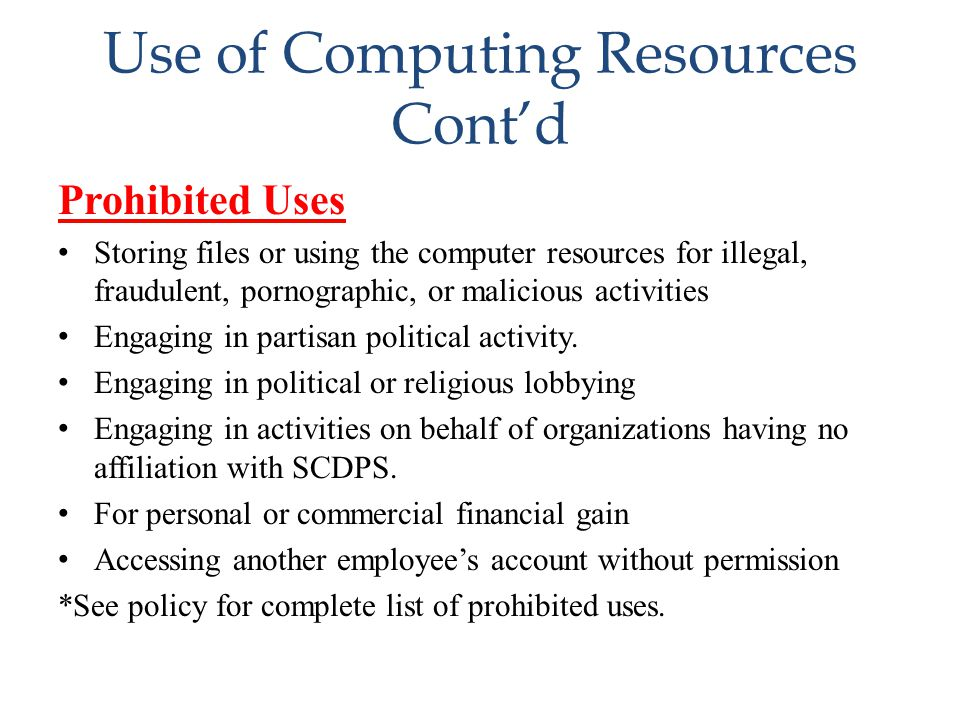 Use of Computing Resources Cont'd