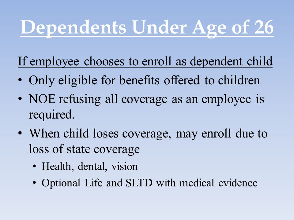 Dependents Under Age of 26