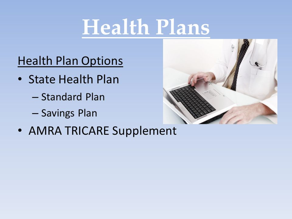 Health Plans Health Plan Options State Health Plan