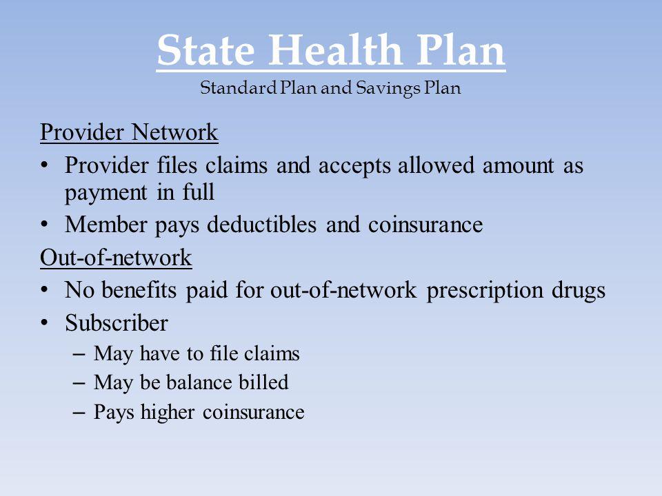 State Health Plan Standard Plan and Savings Plan