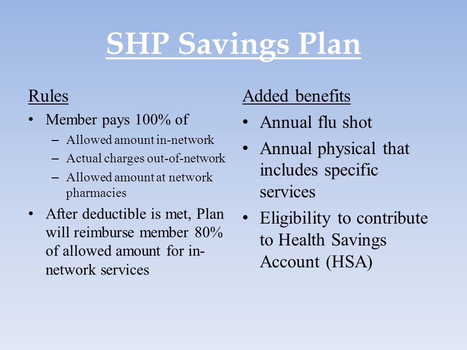 SHP Savings Plan Rules Added benefits Annual flu shot