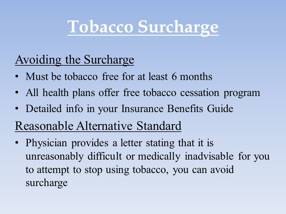 Tobacco Surcharge Avoiding the Surcharge