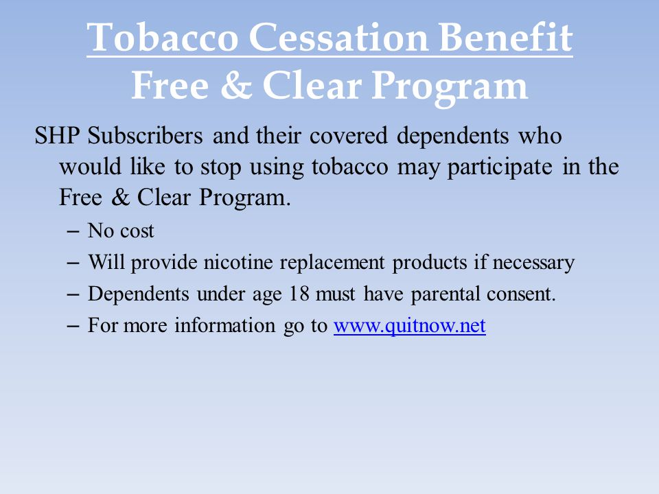 Tobacco Cessation Benefit Free & Clear Program