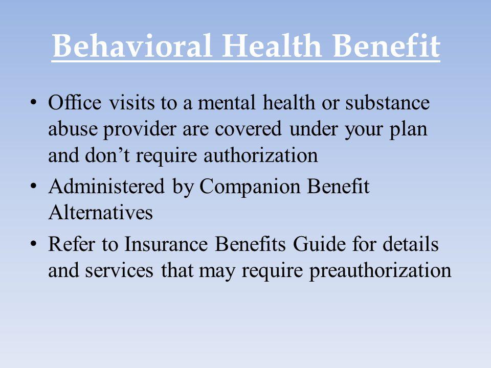 Behavioral Health Benefit