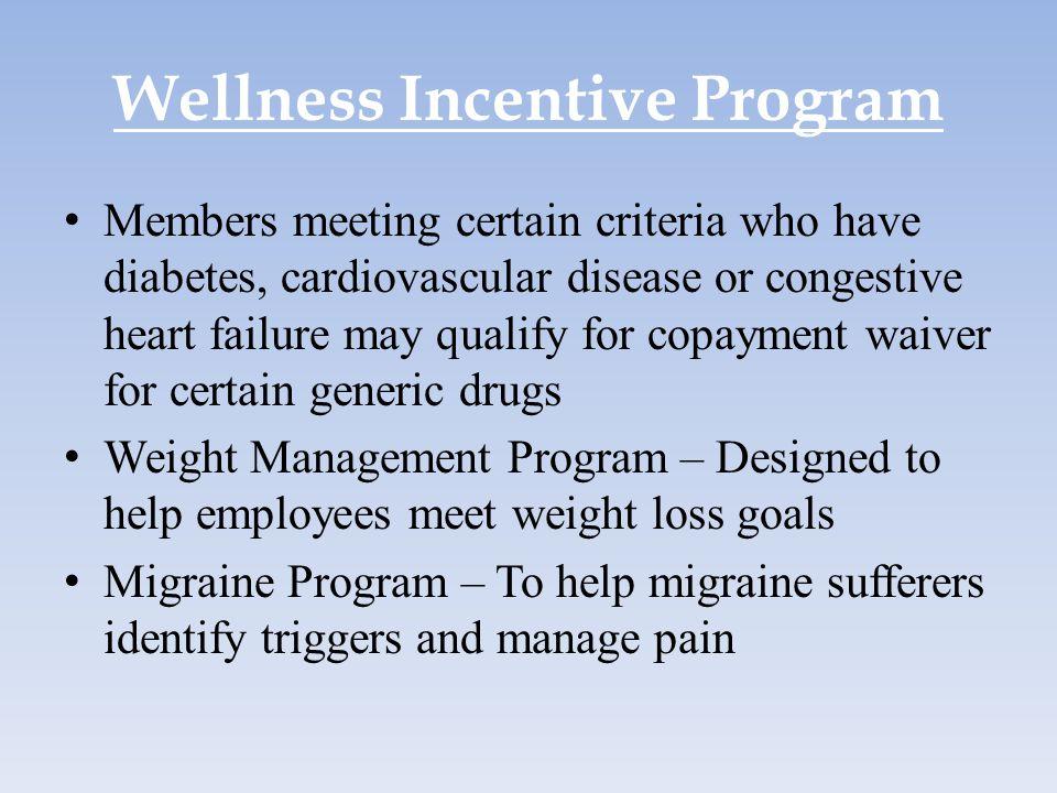 Wellness Incentive Program