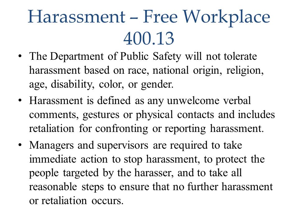 Harassment – Free Workplace 400.13