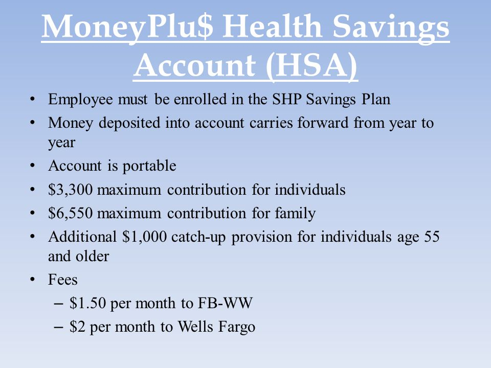 MoneyPlu$ Health Savings Account (HSA)