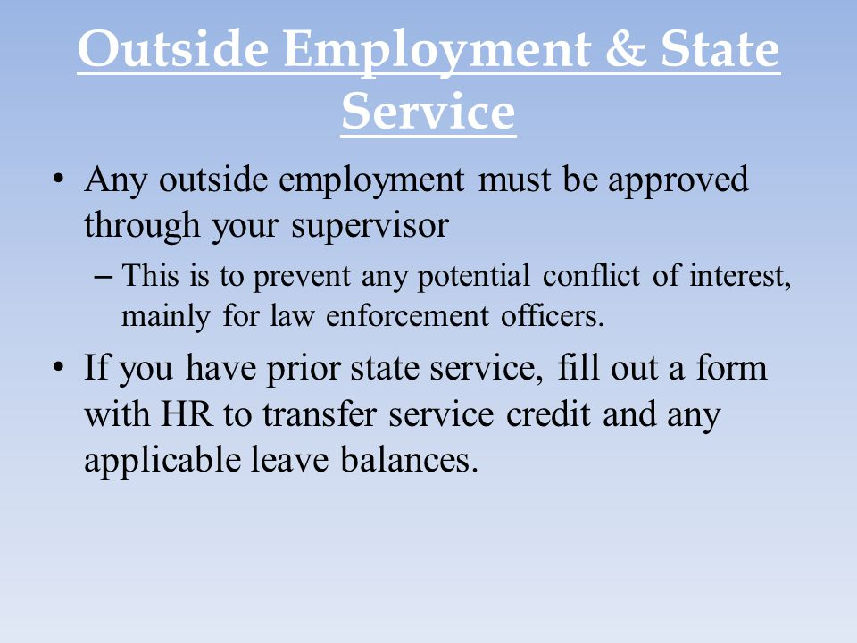 Outside Employment & State Service