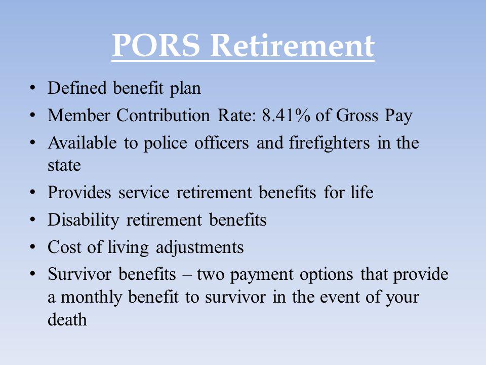 PORS Retirement Defined benefit plan