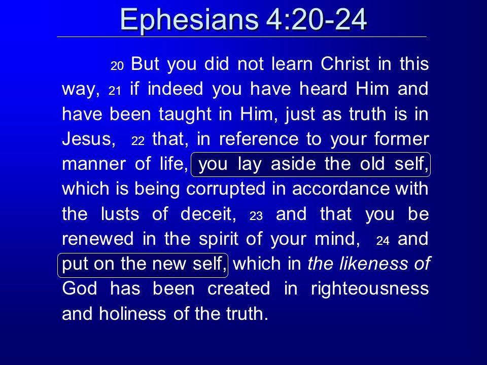 Ephesians 4:20-24
