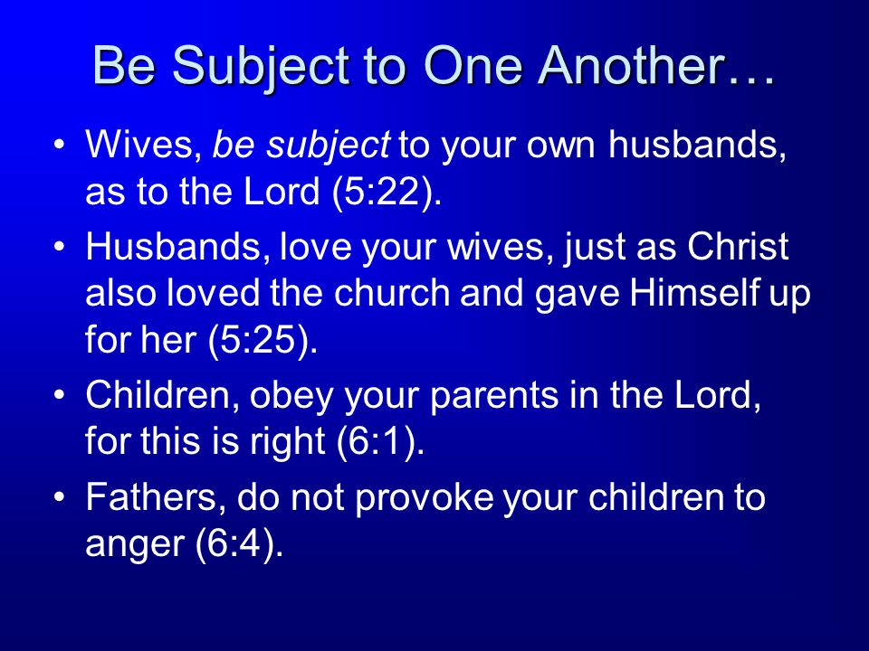 Be Subject to One Another…
