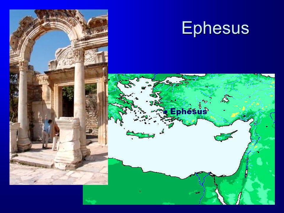 Ephesus ● Ephesus
