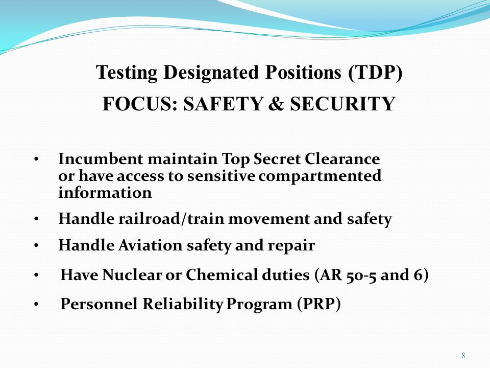 Testing Designated Positions (TDP) FOCUS: SAFETY & SECURITY